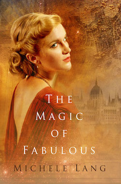 The Magic Fabulous by Michele Lang