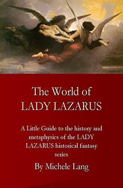 The World of Lady Lazarus by Michele Lang